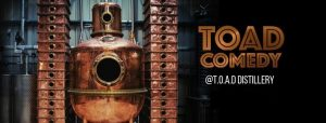 TOAD Comedy @ The Oxford Artisan Distillery | England | United Kingdom