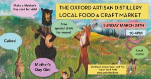 Local Food & Craft: Mother's Day Market @ The Oxford Artisan Distillery | England | United Kingdom