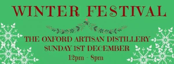 The Oxford Artisan Distillery Winter Festival