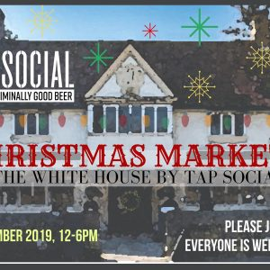 christmas market at the white house by tap social Oxford