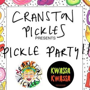 cranston pickles pickle party