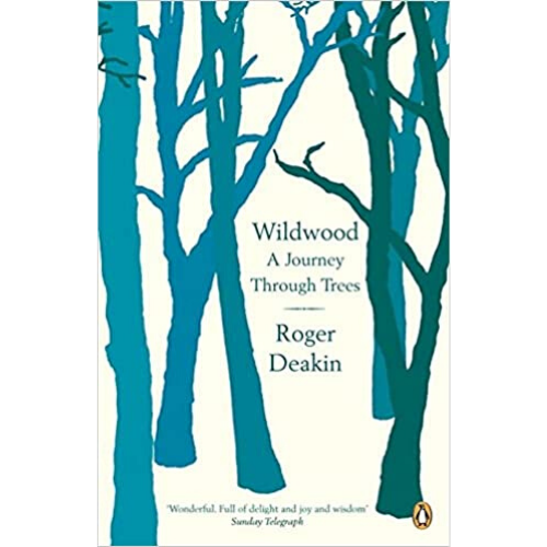 Wildwood Book Roger Deakin
