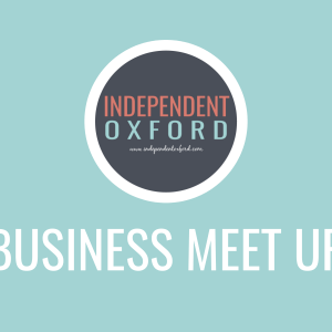 Indie Oxford Business Meet Up