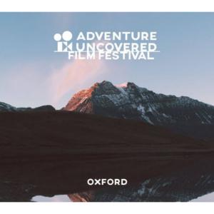 adventure uncovered film festival oxford
