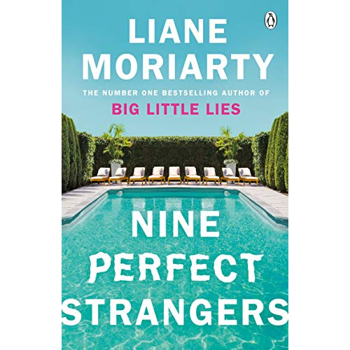 Liane Moriarty Nine Perfect Strangers