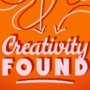 Creativity Found Podcast