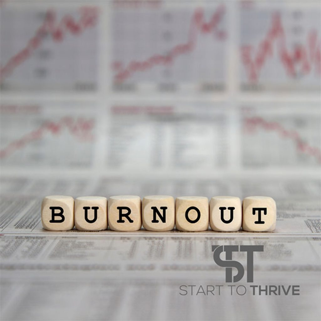 Start To Thrive How To Tackle Burnout